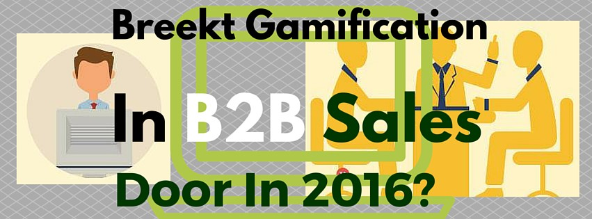 Breekt Gamification in B2B Sales Door In 2016